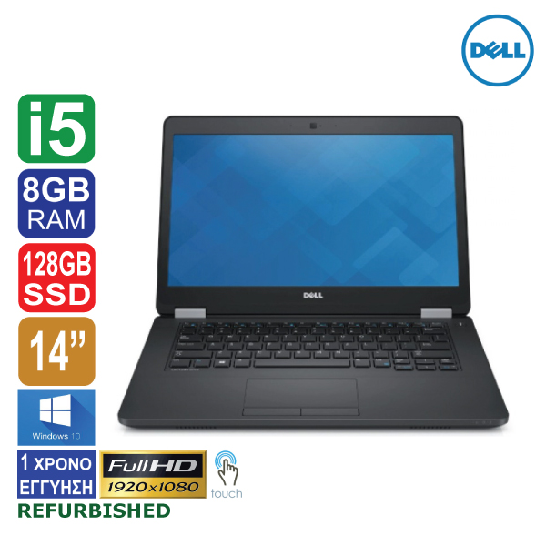 "Laptop 14"" Dell Latitude E5470, TouchScreen (Οθόνη αφής), 1920x1080 Full HD, Intel Core i5 6300HQ (6ης γενιάς), 8GB RAM, 128GB SSD, Web Camera, Windows 10"
